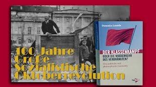 Domenico Losurdo: Wiederkehr des Verdrängten - 100 Jahre Oktoberrevolution