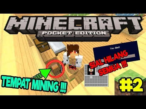 MINING TERSIAL !!! || Minecraft Pocket Edition [MCPE] Survival Indonesia #2