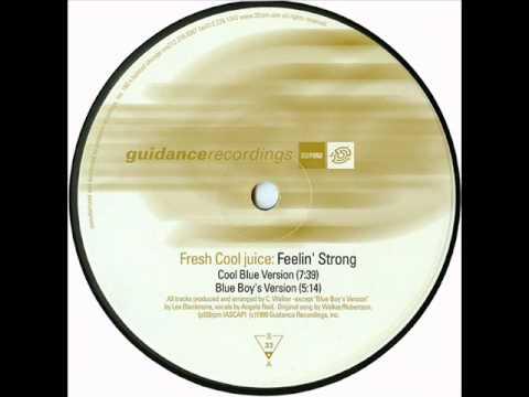 Fresh Cool Juice - Feelin Strong (Cool Blue Version) (1999)