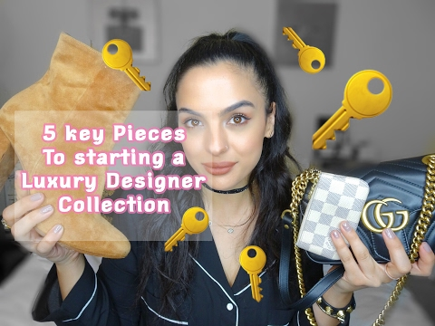 5 Key Items to Start a Luxury Designer Collection