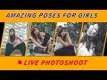 🔴Live Photoshoot: Professional way to make poses for girls | how to pose like model