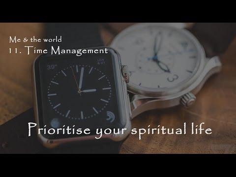 Bhakti Life - 11. Time Management (Prioritise your spiritual life)