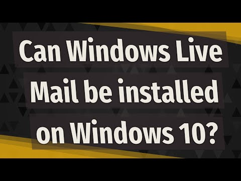 Can Windows Live Mail Be Installed On Windows 10?