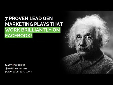 7 Proven Lead Generation Marketing Plays That Work Brilliantly on Facebook