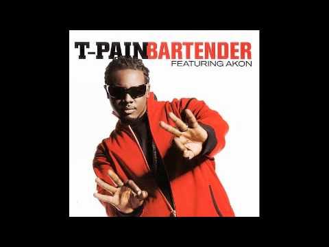 Bartender - T-Pain feat Akon (lyrics)