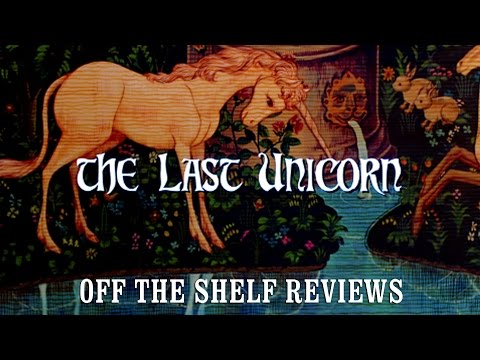 The Last Unicorn Review - Off The Shelf Reviews