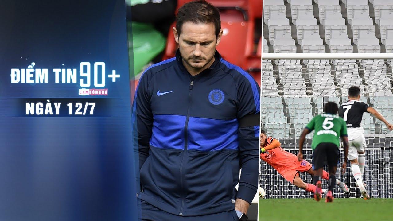 Điểm tin 90+ ngày 12/7| Chelsea nhận thống kê tệ hại sau thất bại; Ronaldo áp đảo trên chấm phạt đền