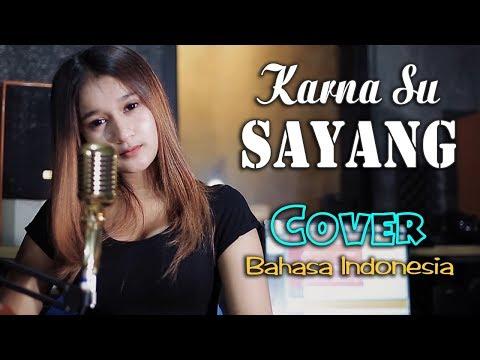 KARNA SU SAYANG ~ WF Azizah _ cover Bahasa Indonesia