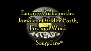 Dancehall Mix 2013 Earth Wind & Fire Riddim feat Empress Aisha