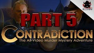 Contradiction: Spot The Liar Part 5