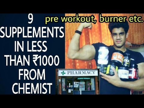 9 Supplements in INR-1000rs From Chemist