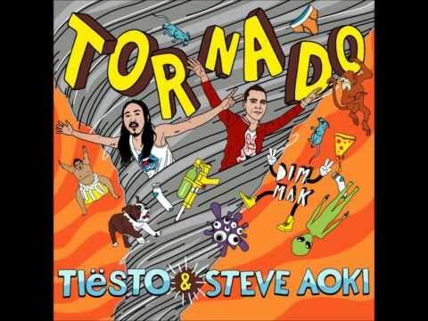 Tornado - Tiësto & Steve Aoki