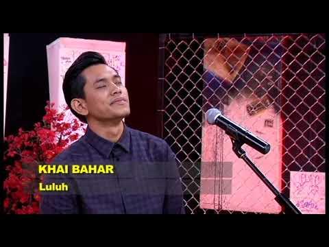 KHAI BAHAR - Luluh #Starttrack