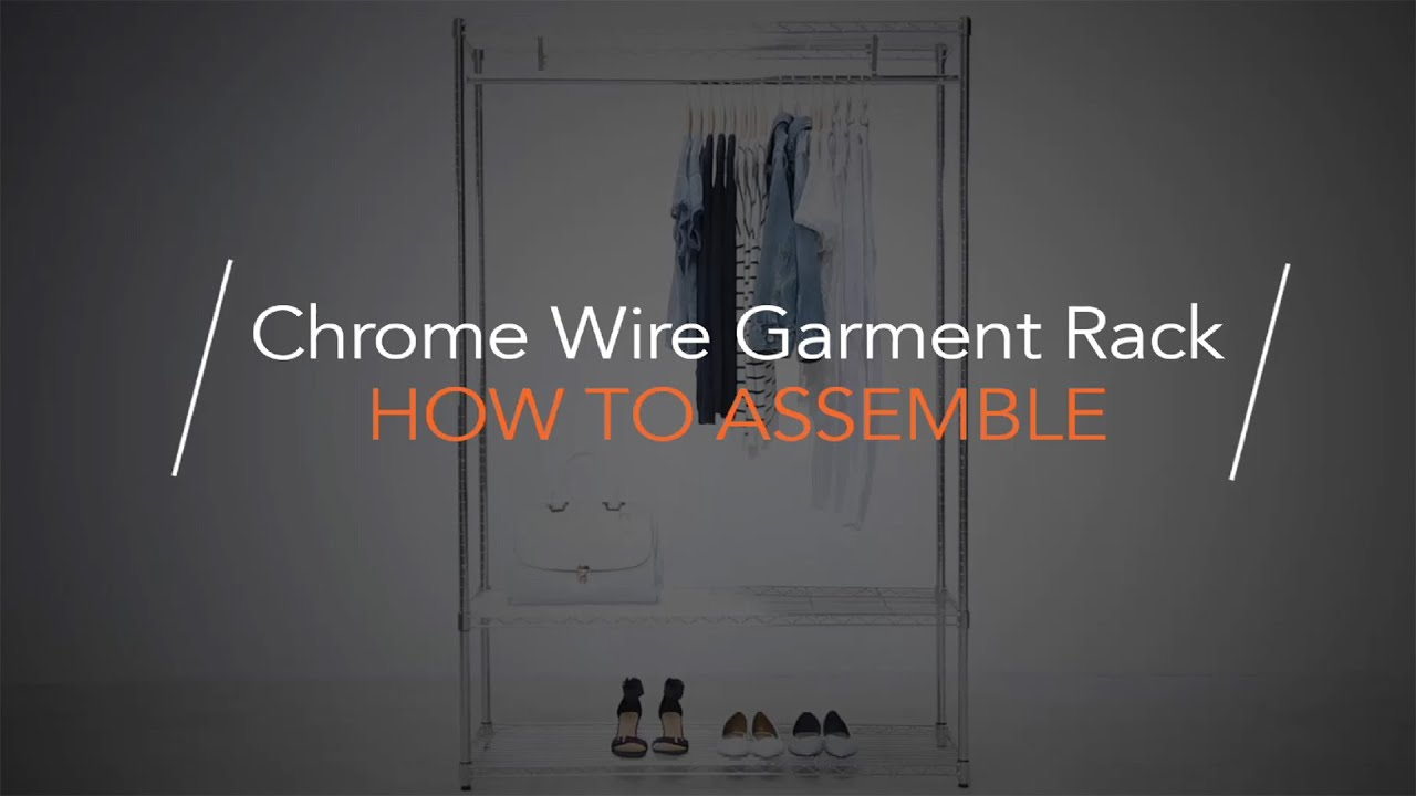 Chrome Wire Garment Rack - How to Assemble - YouTube