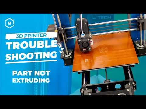3D Printing Troubleshooting Guide: Part Not Extruding