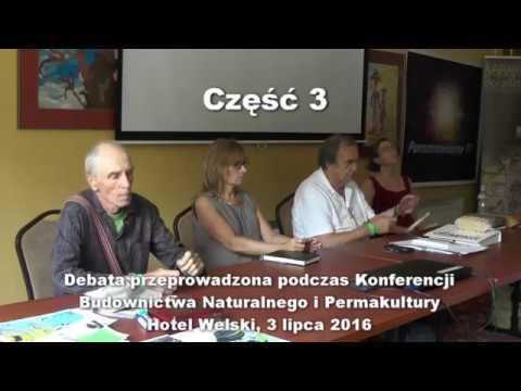 Konferencja Budownictwa Naturalnego i Permakultury debata 3