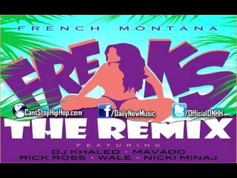 French Montana - Freaks (Remix) (Ft. DJ Khaled, Mavado, Rick Ross, Wale & Nicki Minaj) [NEW]