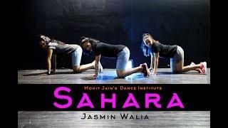 Sahara | Jasmin Walia | Zack Knight | Dance Choreography | Mohit Jain's Dance Institute MJDI