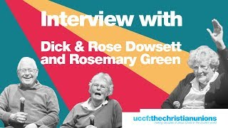 Forum '19: Dick & Rose Dowsett and Rosemary Green - Testimonies