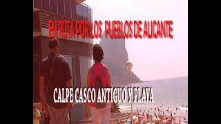 CALPE CASCO ANTIGUO Y PLAYA