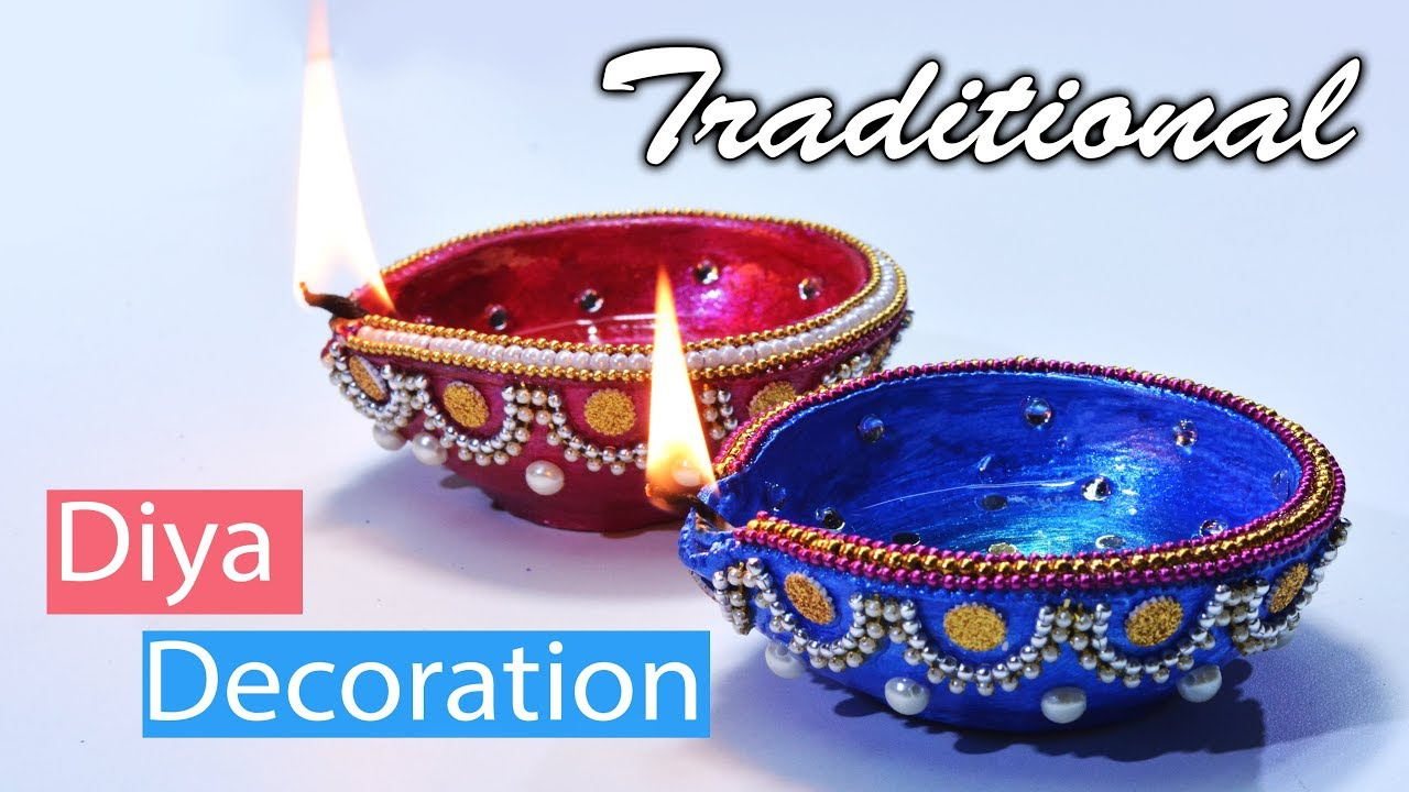 Diwali Special How To Decorate Traditional Diya At Home Diwali Decoration Youtube