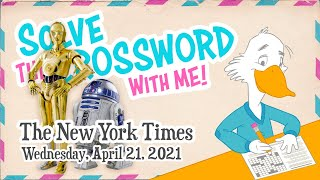 Solve With Me: The New York Times Crossword - Wednesday, April 21, 2021