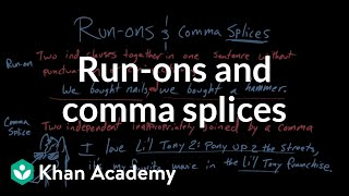Run-ons and comma splices | Syntax | Khan Academy