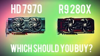 hd7970 vs r9 280x which should you buy
