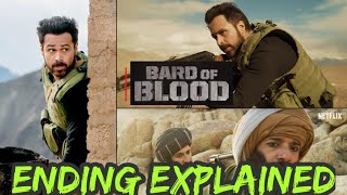 Bard Of Blood Netflix Web Series Ending Explained | Bard Of Blood Web Series Ending Explained |