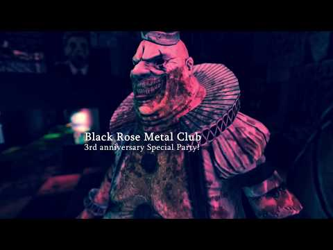 BLACK ROSE METAL CLUB~3rd Anniversary Special Party!~Teaser