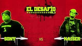 EL DESAFIO vol 3 - SONY vs KAISER   *ROUND BULLYING* thumbnail