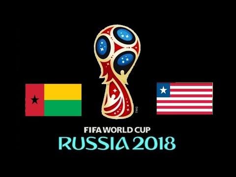 GUINEA BISSAU v. LIBERIA - CAF 2018 FIFA World Cup