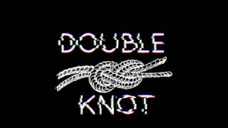 DOUBLE KNOT 8D AUDIO BASS BOOSTED 3RACHA