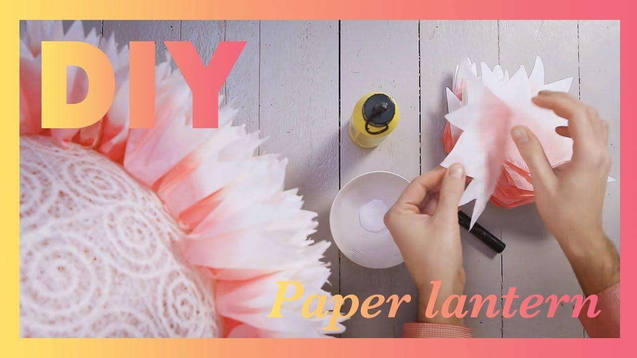 Diy Paper Lantern Flower Out Of Coffee Filters Youtube