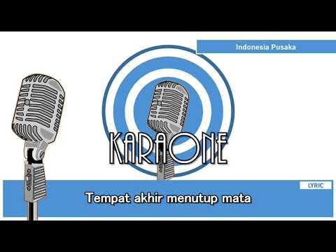 Indonesia Pusaka ( Tanah Air Beta ) - Karaoke Lirik
