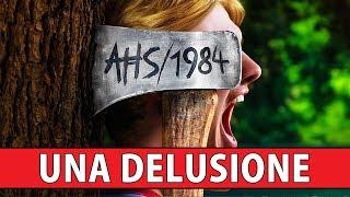 UNA DELUSIONE... PER ORA ► AMERICAN HORROR STORY 1984