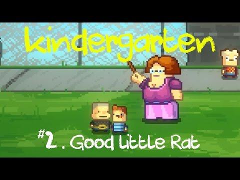 Kindergarten Gameplay | Ep 2: Good Little Rat (Let's Play Kindergarten)