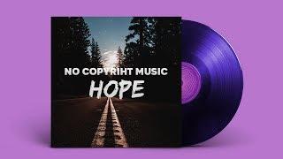 ✔️ NO COPYRIGHT MUSIC: Kris Dekaro - Hope