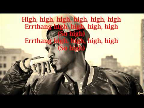 Big Sean ft. Wiz Khalifa & Chiddy Bang - High lyrics