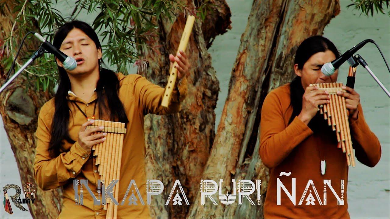 Download Inkapa Puriñan - - Native Song