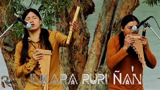 Inkapa Puriñan - Raimy Salazar  Carlos Salazar - Native Song