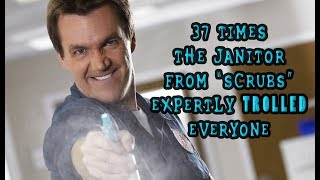 """37 Times The Janitor From """"Scrubs"""" Expertly Trolled Everyone"""