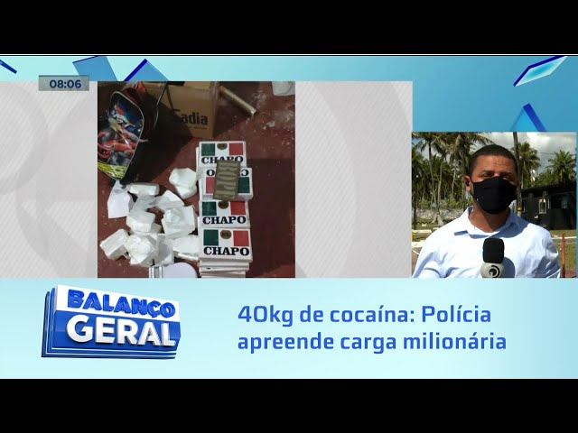 40kg de cocaína: Polícia apreende carga milionária