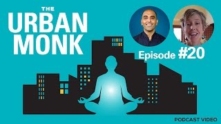 The Urban Monk – Leading Events to Change The World with Guest Sage Lavine