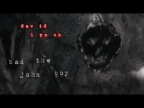 "David Lynch's New Song ""Bad The John Boy"" Will Creep You To Sleep"