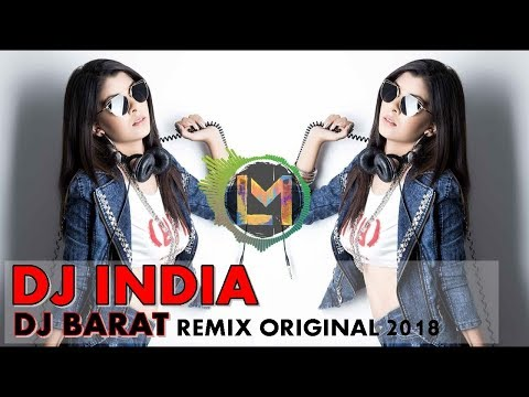 DJ INDIA. TERE LIYE VS DJ BARAT REMIX ORIGINAL 2018. DJ INDIA PALING MANTAP 2018, DJ Febri hands