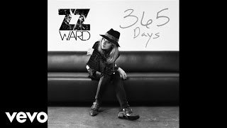 ZZ Ward - 365 Days (Audio)