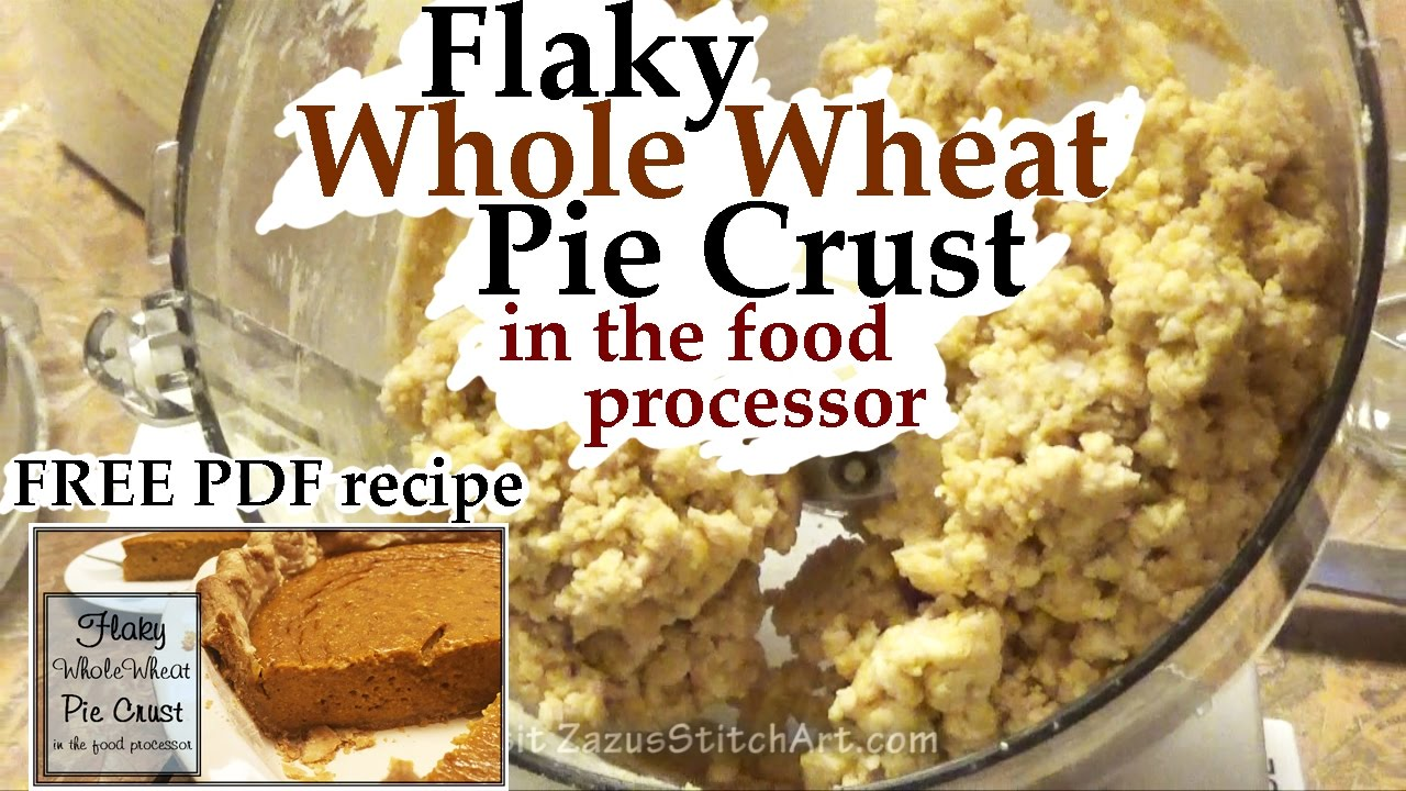 Flaky whole wheat pie crust in the food processor zazus off the flaky whole wheat pie crust in the food processor zazus off the topic tutorials forumfinder Image collections