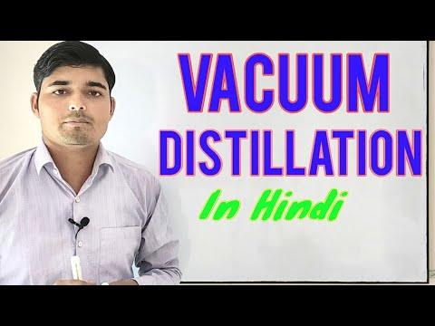 Vacuum Distillation In Hindi, Distillation | Chemical Pedia