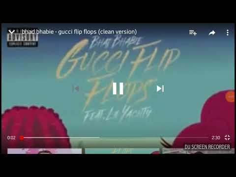 Gucci Flip Flop Bhad Bhabie feat.Lil Yachty clean